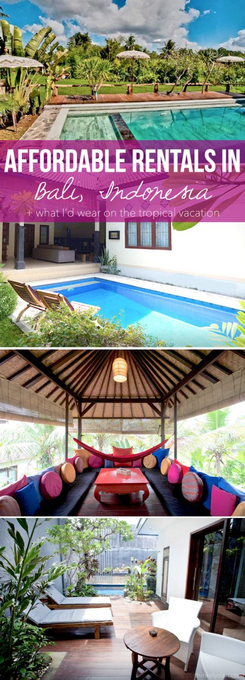 Affordable rentals in Bali + What I'd wear // thinkelysian.com